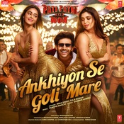 Ankhiyon Se Goli Mare Song Lyric