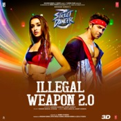 Illegal Weapon 2.0 Song Lyric
