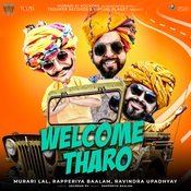 Welcome Tharo Song